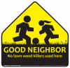 Good Neighbor kids sign