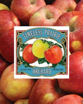 Timeless Prairie Orchard